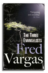 Fred Vargas The Three Evangelists