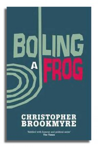 Jack Parlabane in Boiling a Frog by Christopher Brookmyre