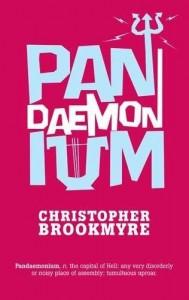 Christopher Brookmyre - Pandaemonium - Scottish Authors - Crime Fiction