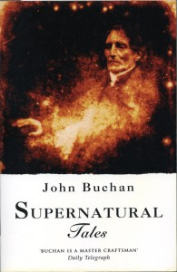 Supernatural Tales - John Buchan