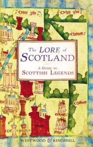 The Lore of Scotland - Sophia Kingshill - 2009 Wigtown Book Festival