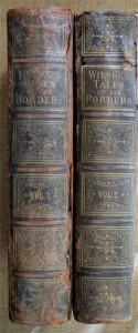 Wilson's Tale of The Borders-2 Volumes-Adam & Co-Felling-Gate Printing Works-Gateshead-on-Tyne-London