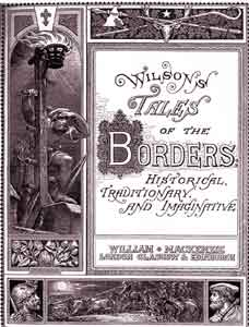 Wilson's Historical Tradiitonary and Imaginative Tales of the Borders and of Scotland
