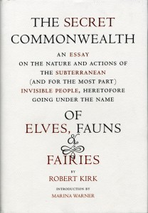 The Secret Commonwealth of Elves, Fauns &amp; Fairies by Robert Kirk NY Edition 2007 
