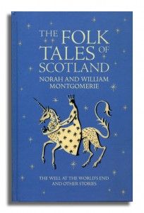 The Folk Tales of Scotland Norah and William Montgomerie 2005