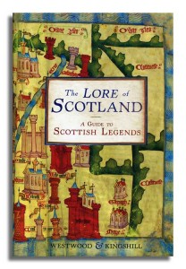 The Lore of Scotland book cover 1 Jennifer Westwood & Sophia Kingshill