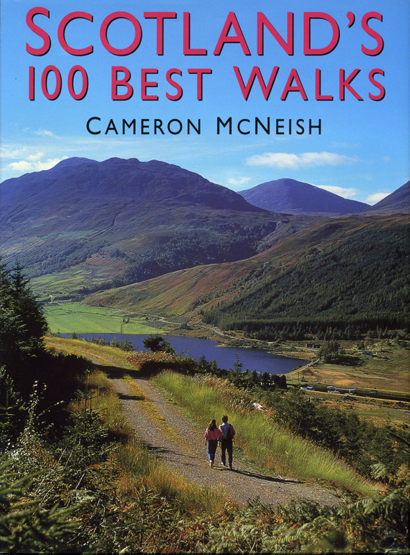 Scotland's 100 best Walks Cameron McNeish Lomond Books 2005