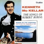 Kenneth McKellar - The Songs Of Robert Burns