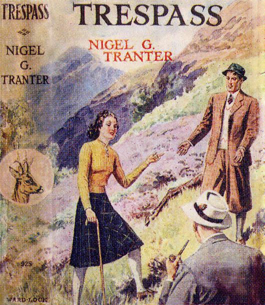 Nigel G Tranter - Trespass - 1937