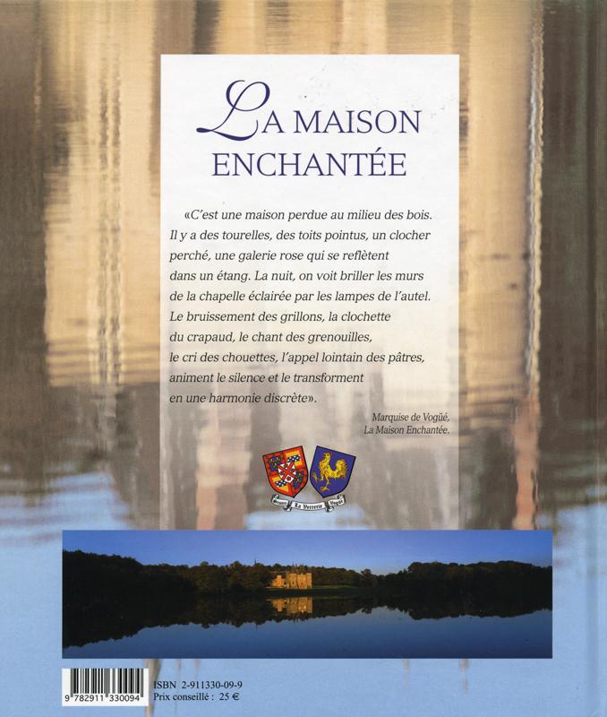 La Verrerie 'Le Château où le temps se repose' - texts by J. Frizot et B. de Voguë - illustrations by Yves Daniel 2007- Histoire et Patrimoine