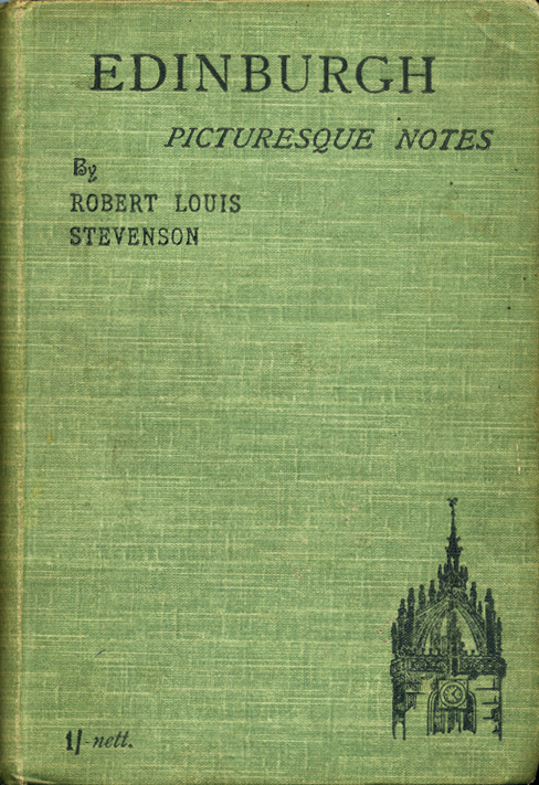 Robert Louis Stevenson Edinburgh Picturesque Notes 1903