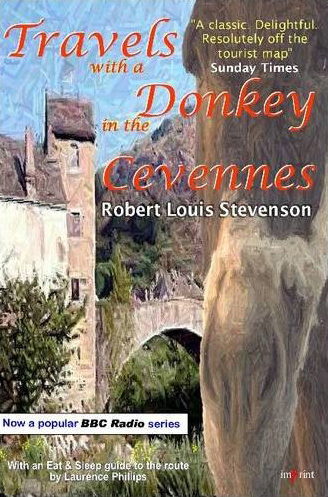 Robert Louis Stevenson Travels with a Donkey in the Cevennes Imprint Illyria Books 2009
