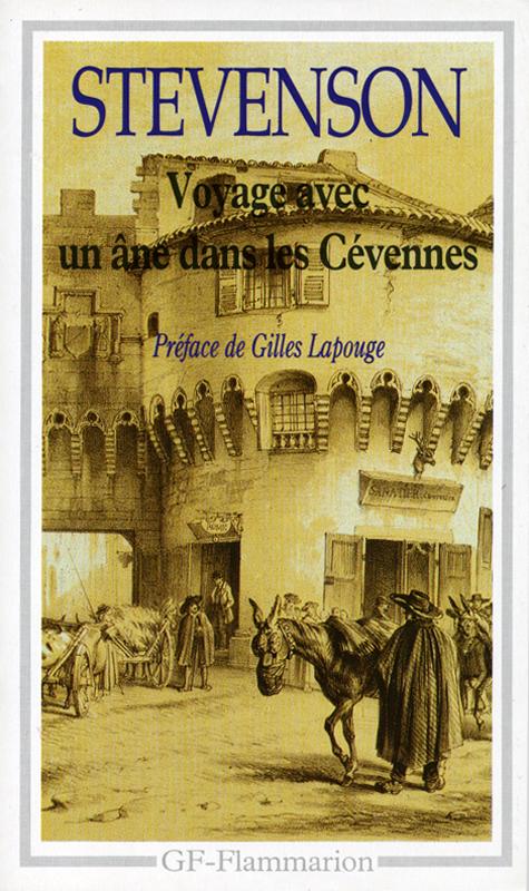 Robert Louis Stevenson Voyage avec un âne dans les Cévennes Garnier Flammarion 1991