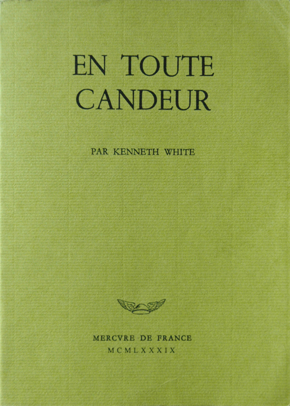 Kenneth White En toute candeur Mercure de France 1964