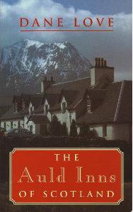 The Auld Inns of Scotland Robert Hale 1997