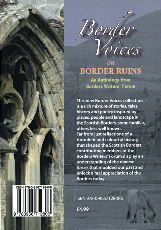 Border Voices on Border Ruins edited by Iona Carroll and Dorothy Bruce 2010 back cover