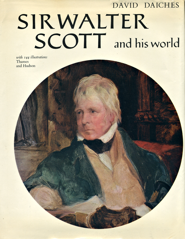 Sir Walter Scott and his World by David Daiches 1971 Thames and Hudson edition front cover