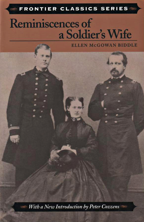 Reminiscences of a Soldier's Wife Ellen McGowan Biddle 1907 Stackpole Books 2002