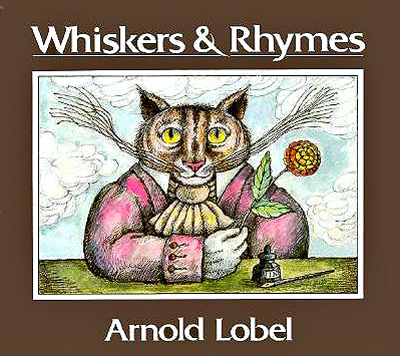 Whiskers & Rhymes Arnold Lobel