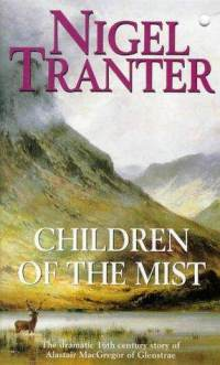 Children of the Mist by Nigel Tranter - Coronet Books 1998