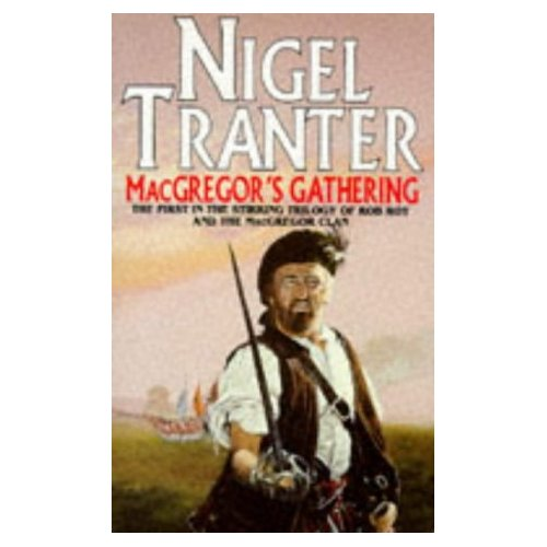 MacGregor's Gathering - Nigel Tranter- Coronet Books - 1993 Reissue