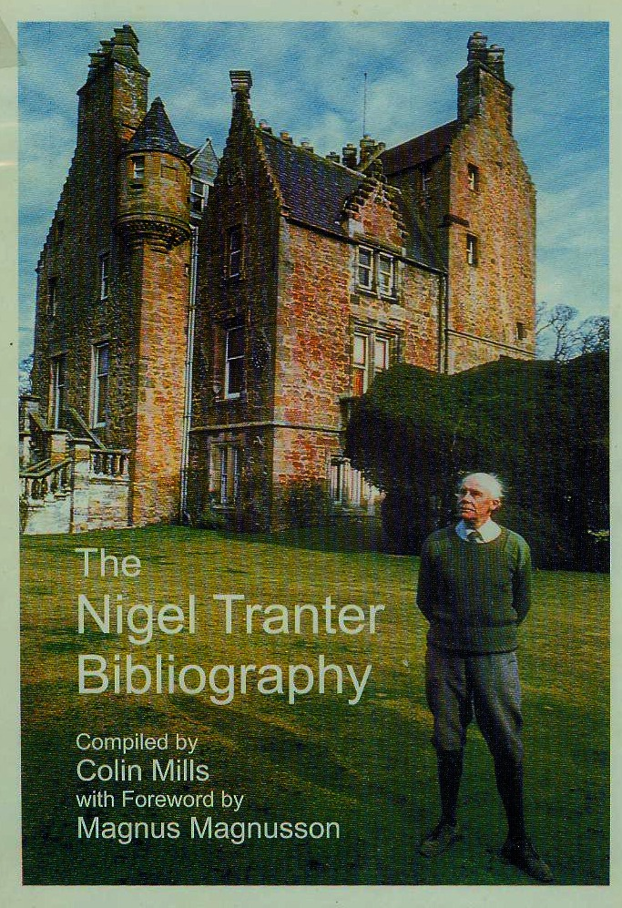 The Nigel Tranter Bibliography - Colin Mills - Underhill Publications 2003