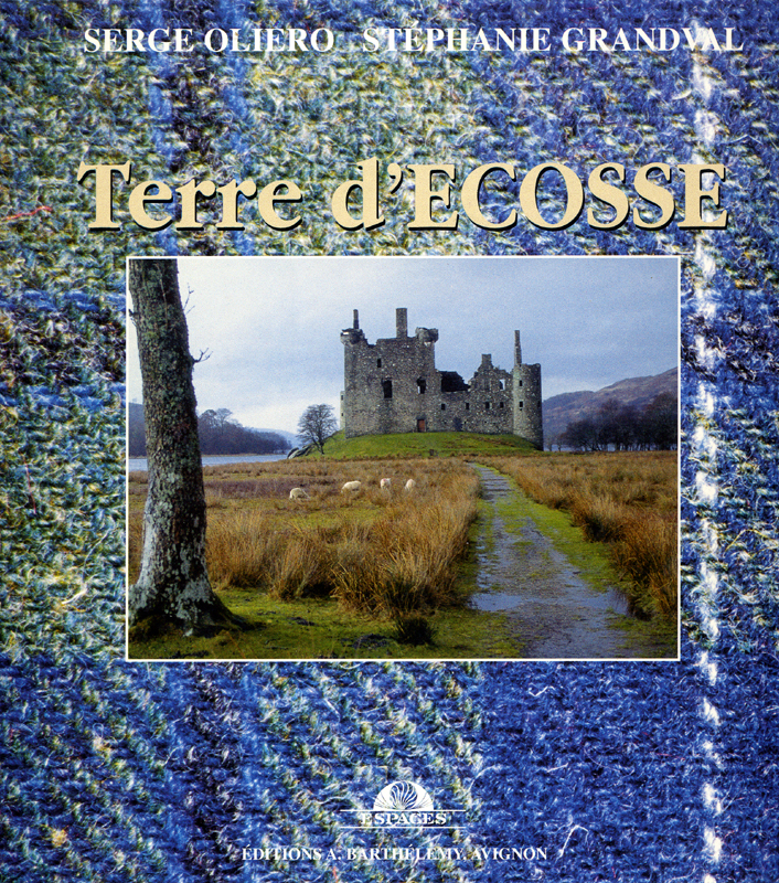 Terre d'Ecosse Serge Oliero Editions A. Barthélémy, Avignon1997