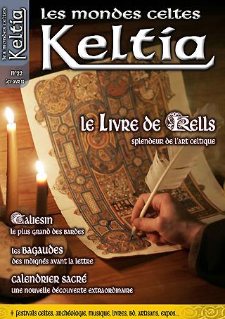 Keltia Les mondes celtes n° 22 février-avril 2012 Les Editions de Nemeton