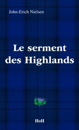 Le Serment des Highlands  John-Erich Nielsen Head over Hills et Editions Manannan 2011
