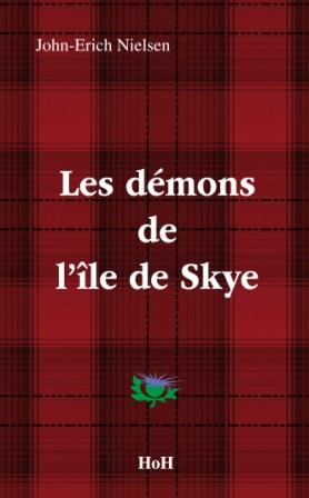 Les démons de l'île de Skye John-Erich Nielsen  Head over Hills et Editions Manannan 2010