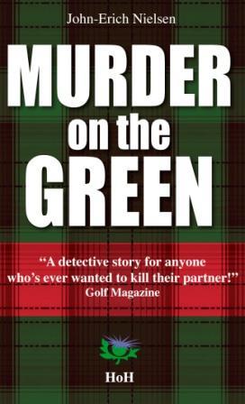 Murder on the Green John-Erich Nielsen  Head over Hills et Manannan Editions 2011