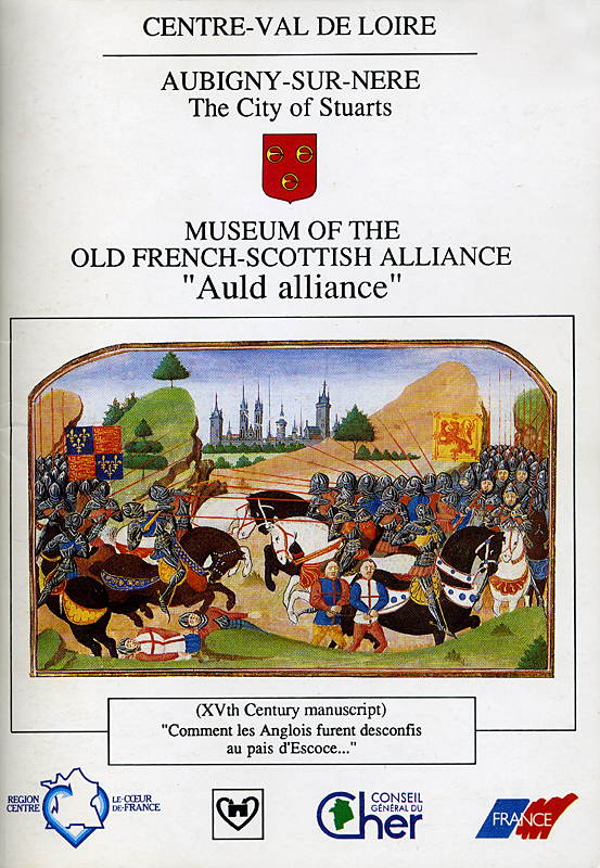 Aubigny-sur-Nère Museum of the Auld Alliance brochure