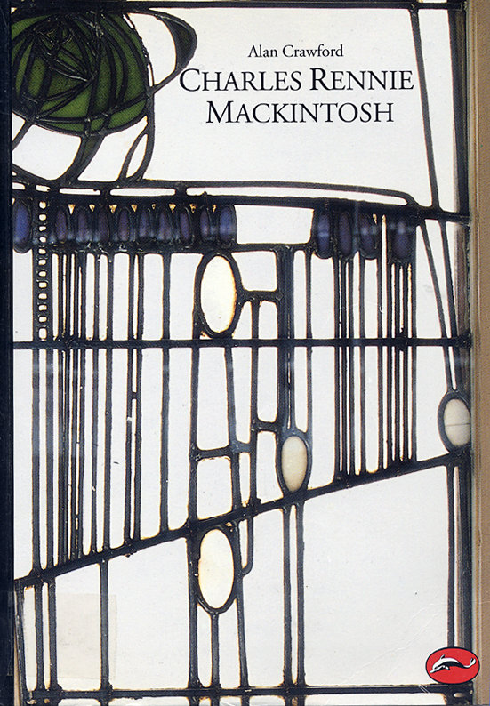 Charles Rennie Mackintosh Alan Crawford Thames and Hudson 1995