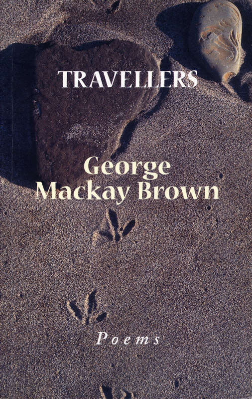 George Mackay Brown Travellers John Murray 2001