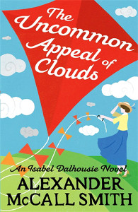The Uncommon Appeal of Clouds Alexander McCall Smith Little, Brown 2012