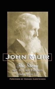 john-muir-the-story-of-my-boyhood-and-youth