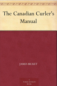 the-canadian-curlers-manual-james-bicket