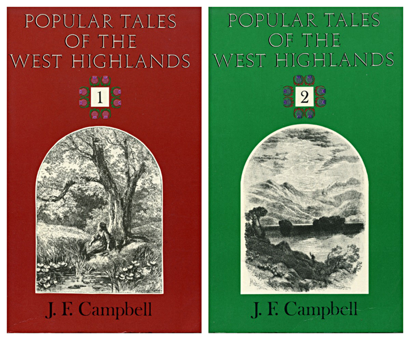 Popular Tales of the West Highlands 1 & 2  J.F. Campbell Wildwood House 1983