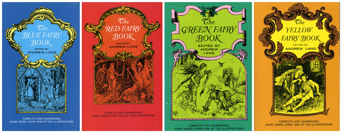 Andrew Lang's Fairy Books  volumes Dover edition 1965 1- 4