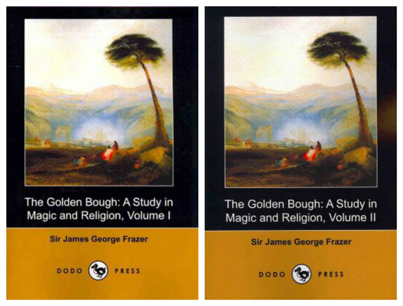 The Golden Bough Volumes 1-2 J.G. Frazer Dodo Press 2009