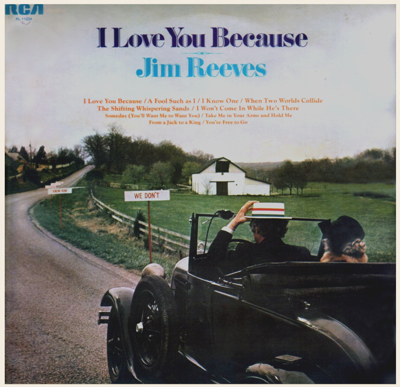 Jim Reeves I Love You Because RCA 1976