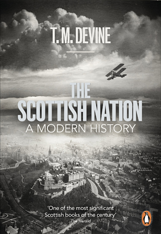 T. M. Devine The Scottish Nation A Modern History Penguin 2012