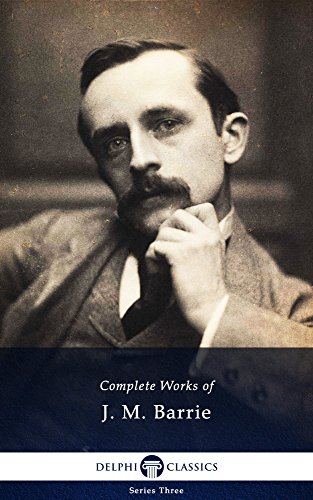 Complete Works of J.M. Barrie Delphi Classics