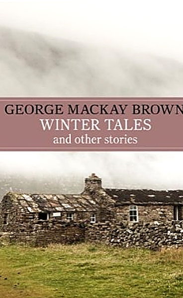 Winter Tales George Mackay Brown Kindle edition March 2014