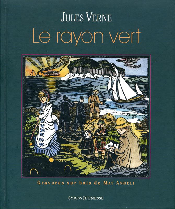 Jules Verne Le rayon vert 1882 Syros Jeunesse 2004