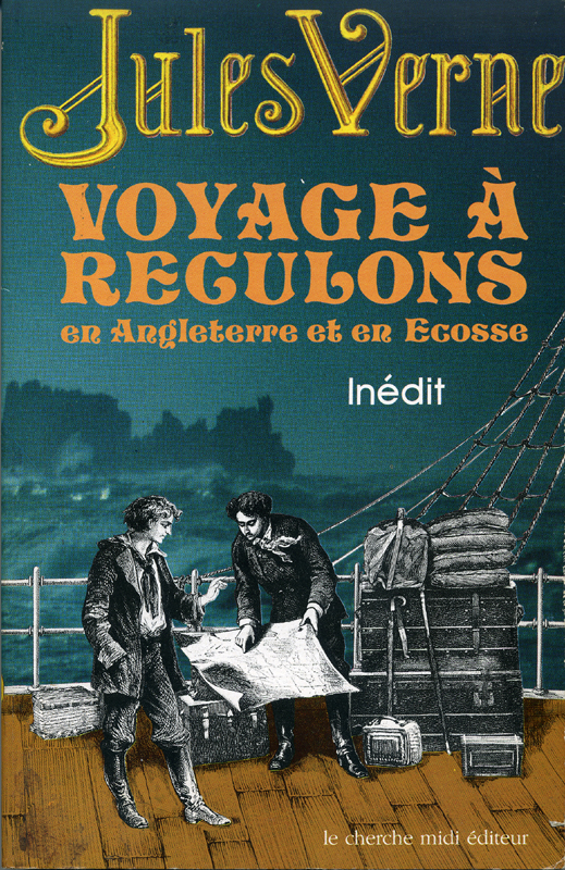 Jules Verne Voyage à reculons 1859-1860 Cherche-Midi 1989