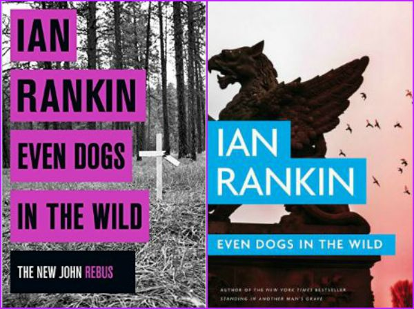 ian-rankin-even-dogs-in-the-wild-book-covers