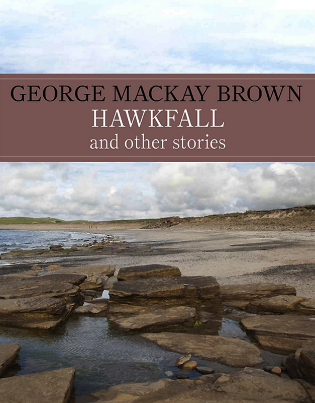Hawkfall George Mackay Brown John Murray 1974