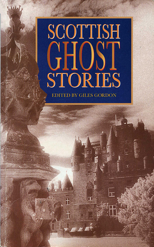 Scottish Ghost Stories edited by Giles Gordon Senate 1996