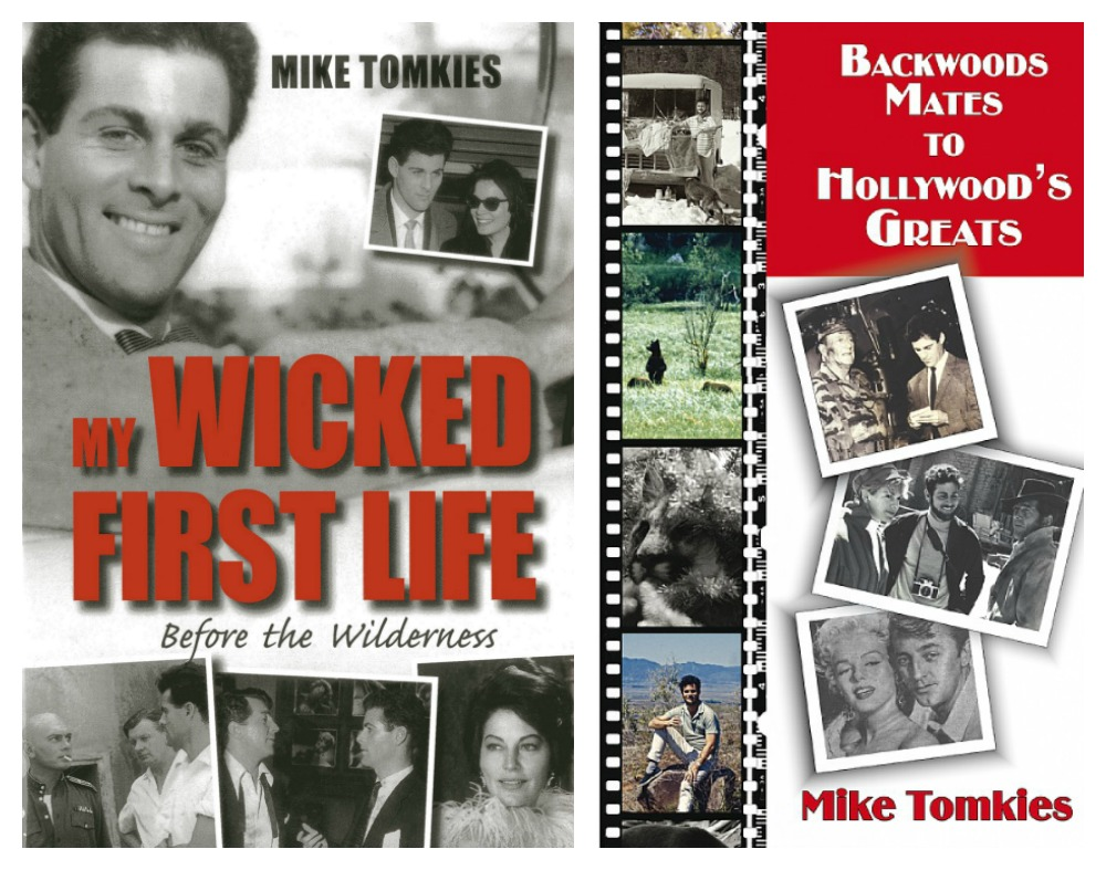 Mike Tomkies My Wicked First Life Backwoods Mates to Hollywood's Greats